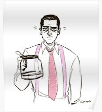 Barba and the empty coffee pot Poster