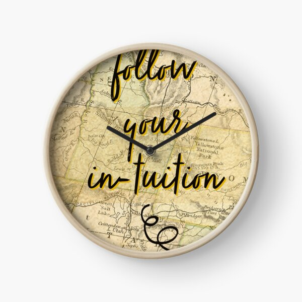 Follow Your Intuition Clock