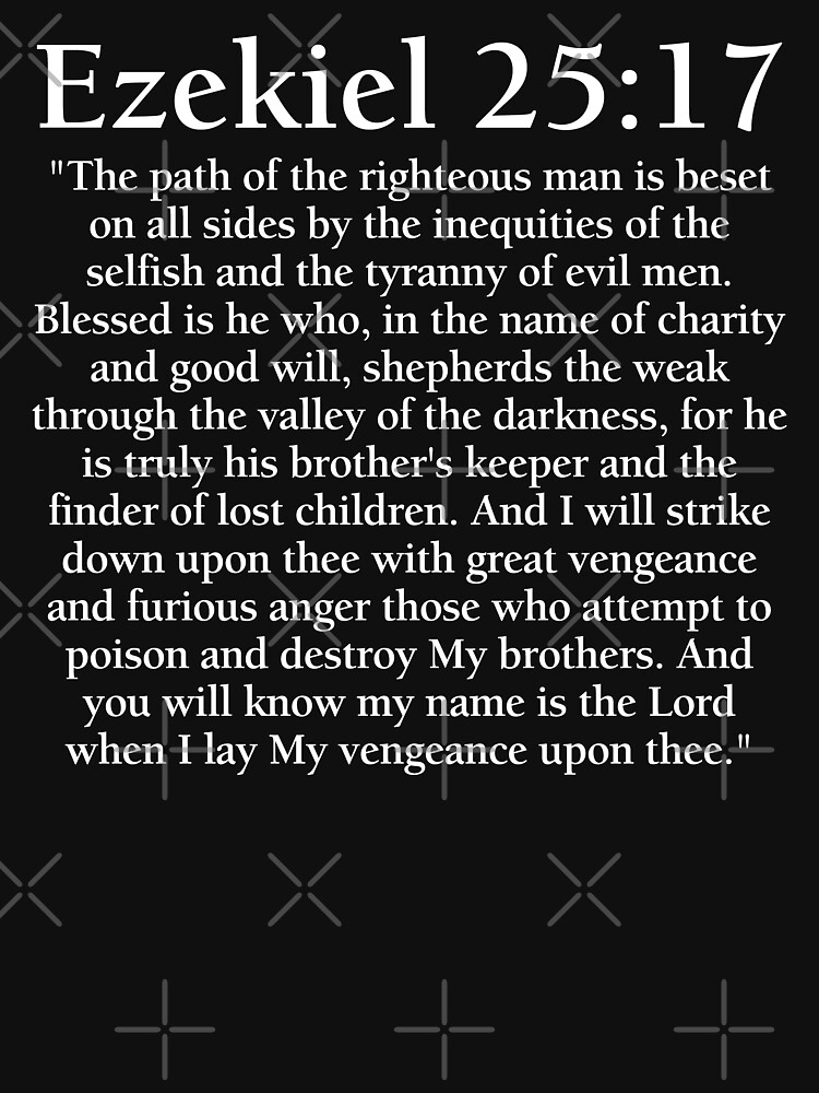 Ezekiel 25:17 - Full Passage by PKHalford