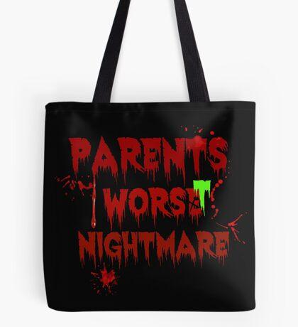 Parents Worst Nightmare Tote Bag