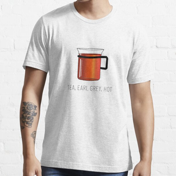 Tea, Earl Grey, Hot - Captain Picard, Star Trek TNG, (light backgrounds) Essential T-Shirt