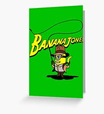 BANANA JONES AND THE GOLDEN BANANA Greeting Card