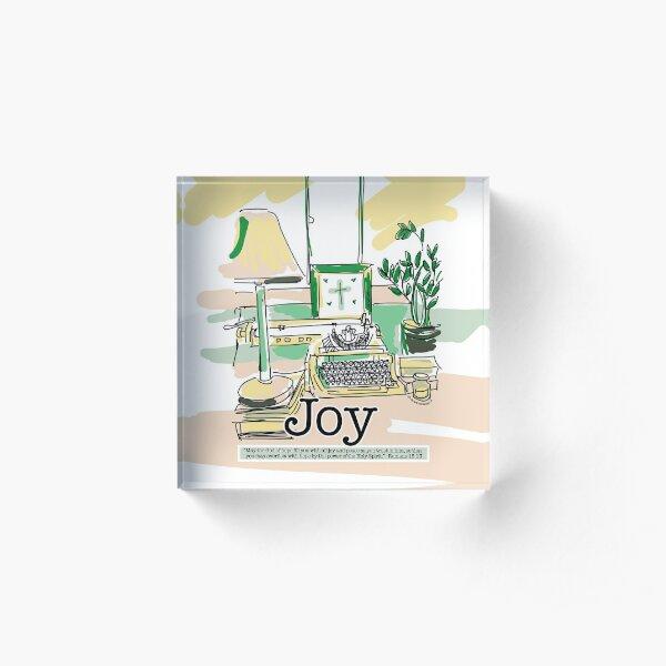 Joy - A Serene Office with Bible Scripture Verse Illustration - Christian Faith Based Art Acrylic Block
