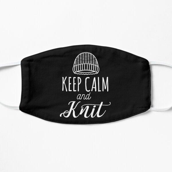 Keep Calm and knit - Knitting gift Flat Mask
