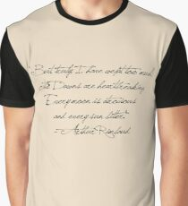 """""""But, truly, I have wept too much!  The Dawns are heartbreaking.  Every moon is atrocious  and every sun bitter.""""  - Arthur Rimbaud Graphic T-Shirt"""