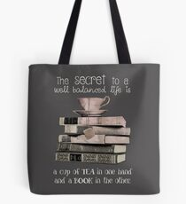 Secret to life is Tea and books Tote Bag