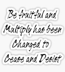 be fruitful and multiply Sticker