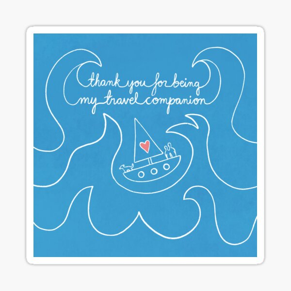 Thank you for being my travel companion Sticker