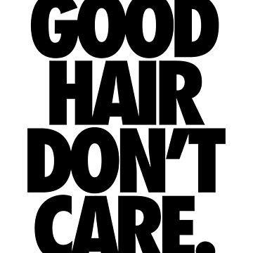 Gutes Haar nicht kümmern. von cpinteractive