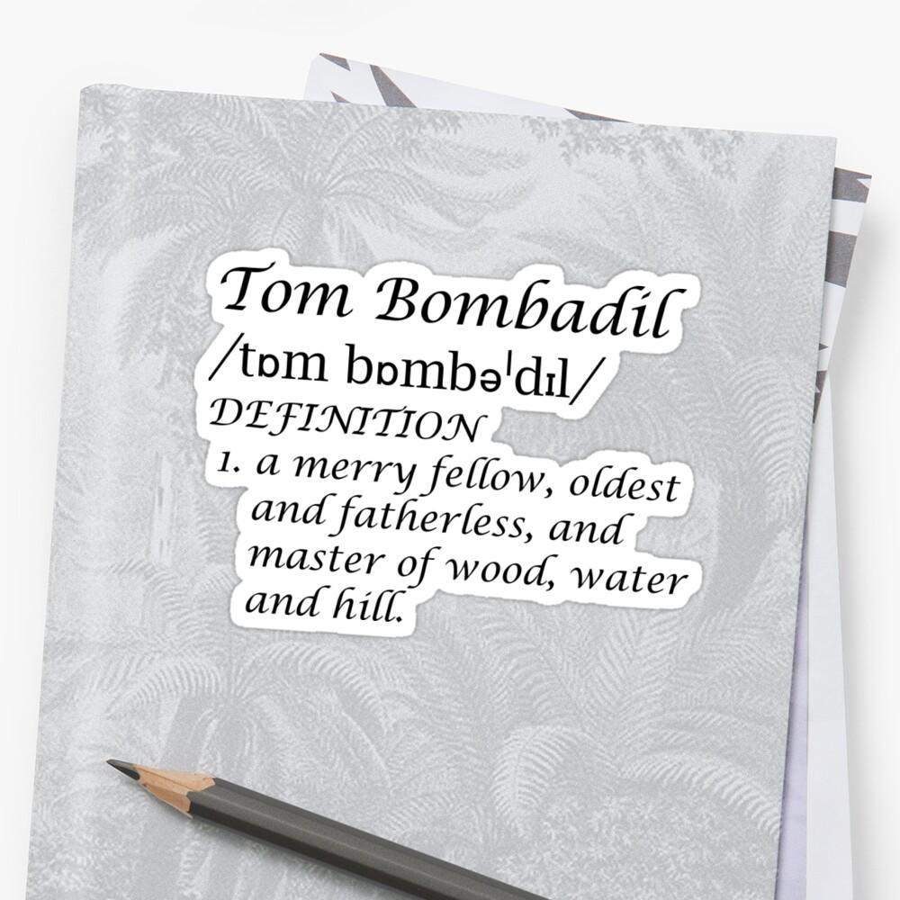 Bombadilian Sticker
