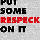 Put Some Respeck On It - Red and Black by thehiphopshop