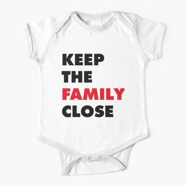 Keep The Family Close Short Sleeve Baby One-Piece