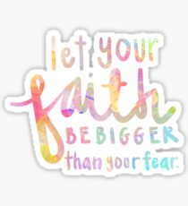 Pegatina Deja que tu fe sea más grande que tu miedo