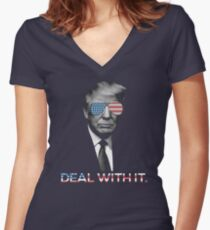 Trump- Deal with it Women's Fitted V-Neck T-Shirt