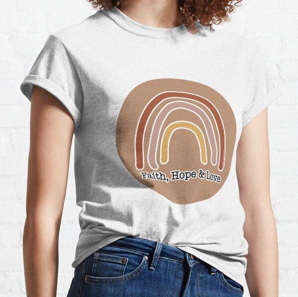 Faith Hope Love Rainbow 2 - a Scripture Verse Illustration - Christian Faith Based Art Classic T-Shirt
