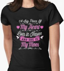 MY MOM A BIG PIECE OF MY HEART T-Shirt