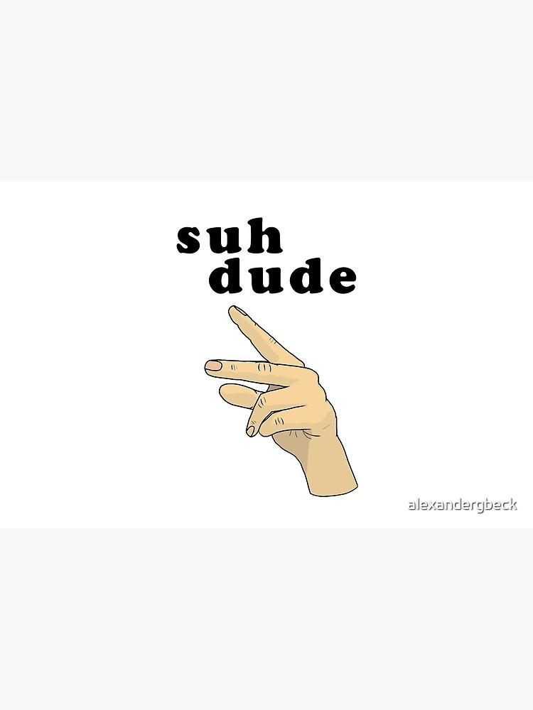 Suh Dude meme | Letras negras de alexandergbeck