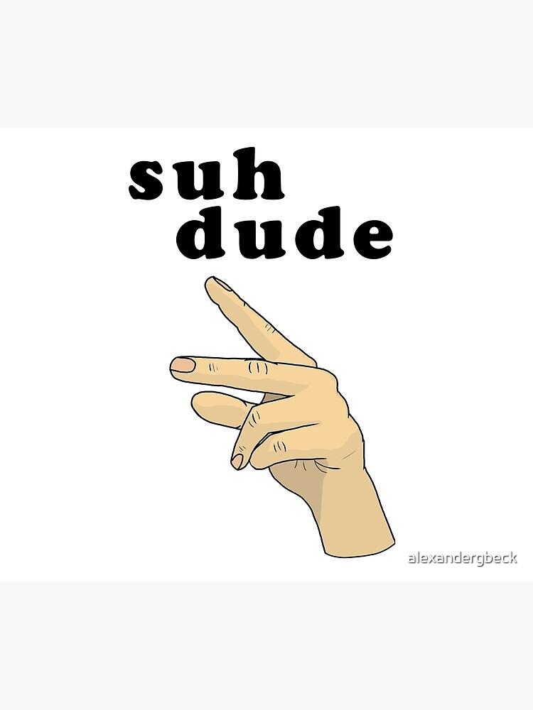 Suh Dude meme | Black Letters by alexandergbeck