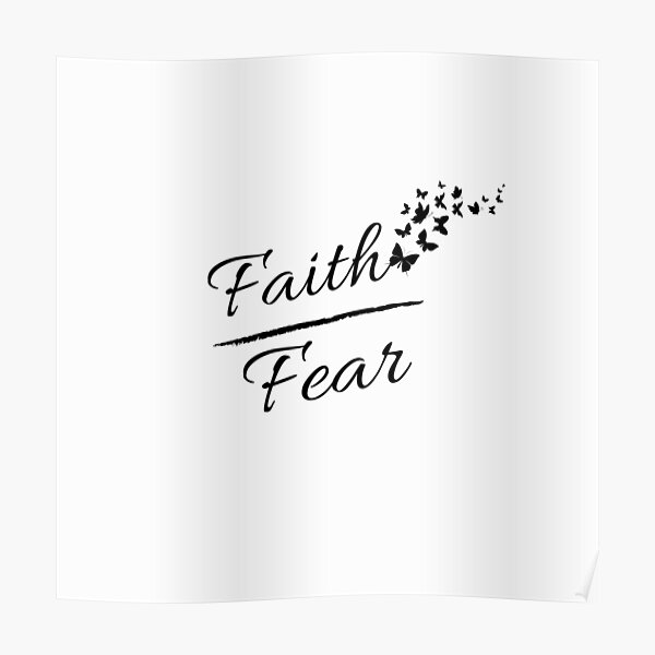 Faith over fear with butterflies Poster