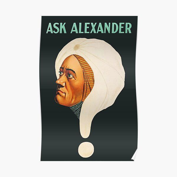 Vintage magician poster from the 1900s, Ask Alexander Poster