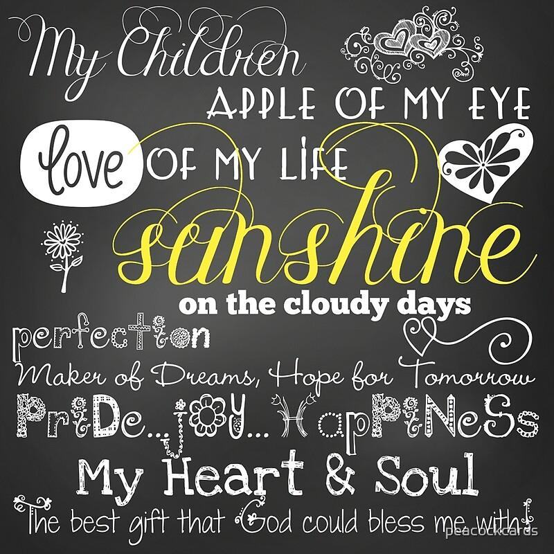 My Children Love of My Life Chalkboard Quotes | Art Print