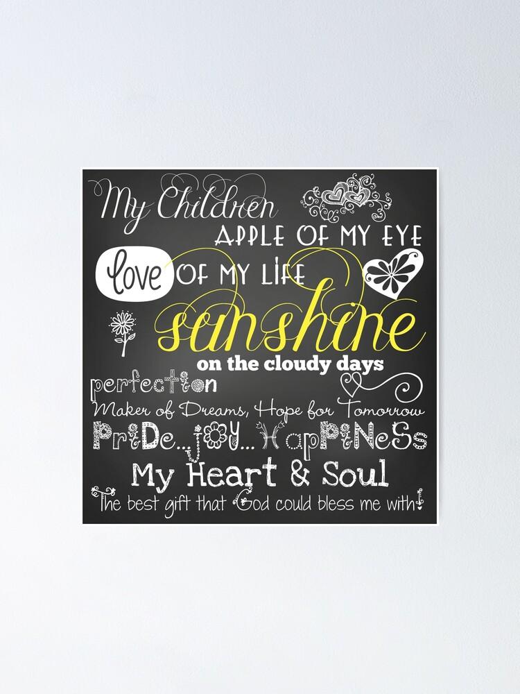 Meine Kinder Liebe Zu Meinem Leben Tafel Zitate Poster