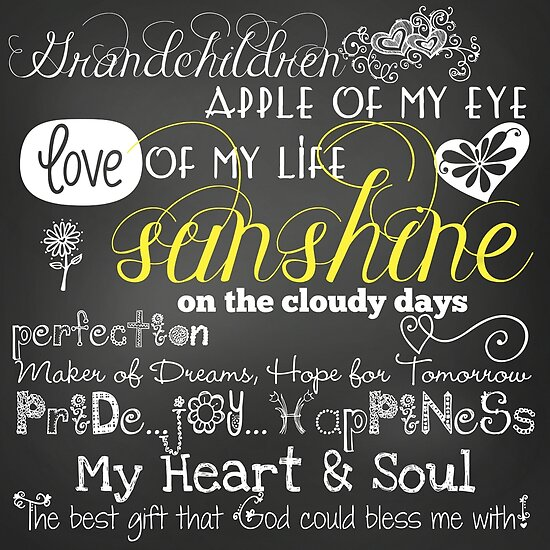 Chalkboard Quotes Cool Grandchildren Love Of My Life Chalkboard Quotes Posters By