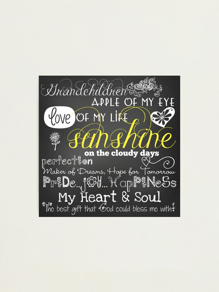 Alternate view of Grandchildren Love Of My Life Chalkboard Quotes Photographic Print