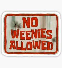 Spongebob No Weenies Allowed  Sticker