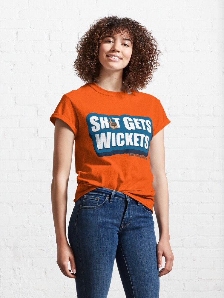 Alternate view of Sh1t gets wickets Classic T-Shirt