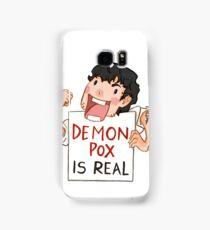 Demon pox is real Samsung Galaxy Case/Skin