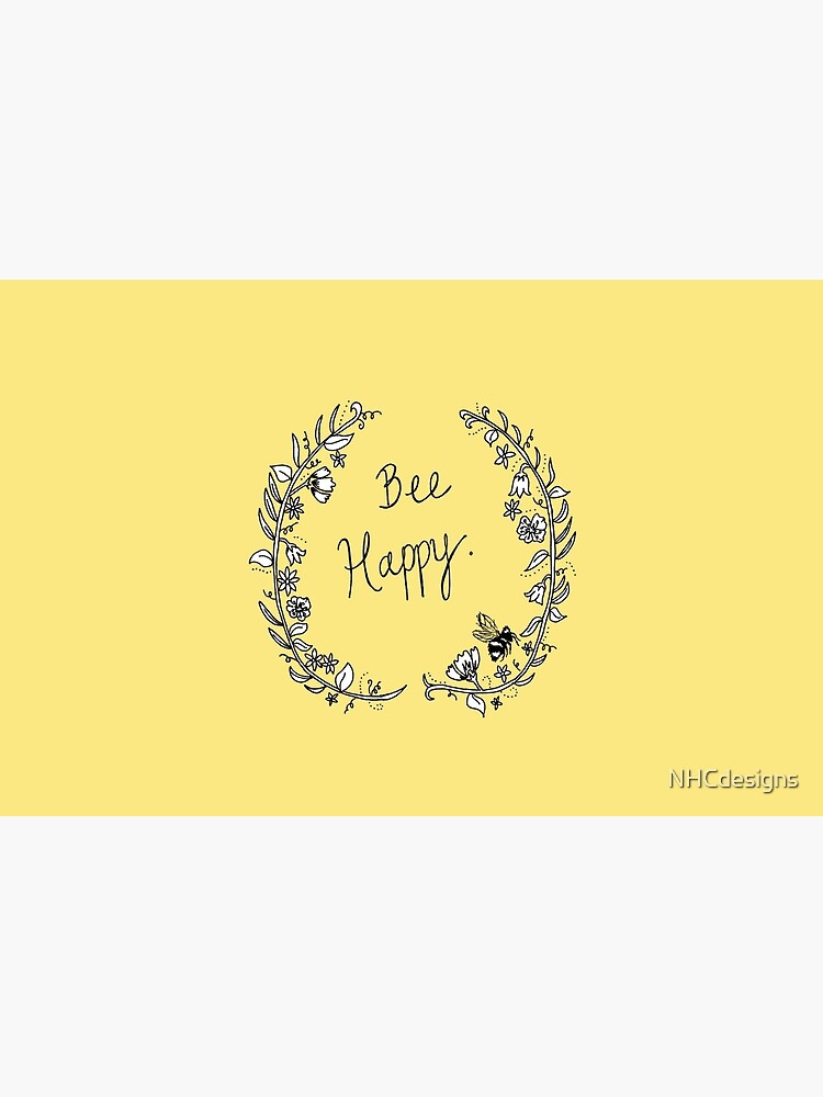 Bee Happy by NHCdesigns