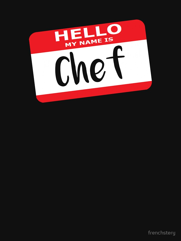 Hello My Name is Chef Decal by frenchstery