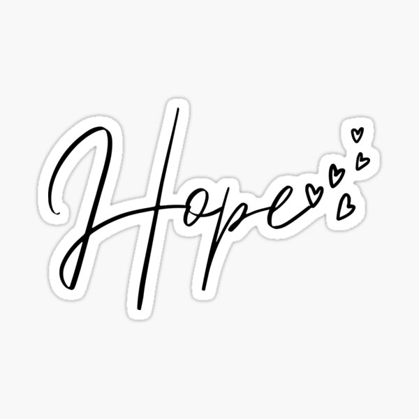 Hope with hearts Sticker