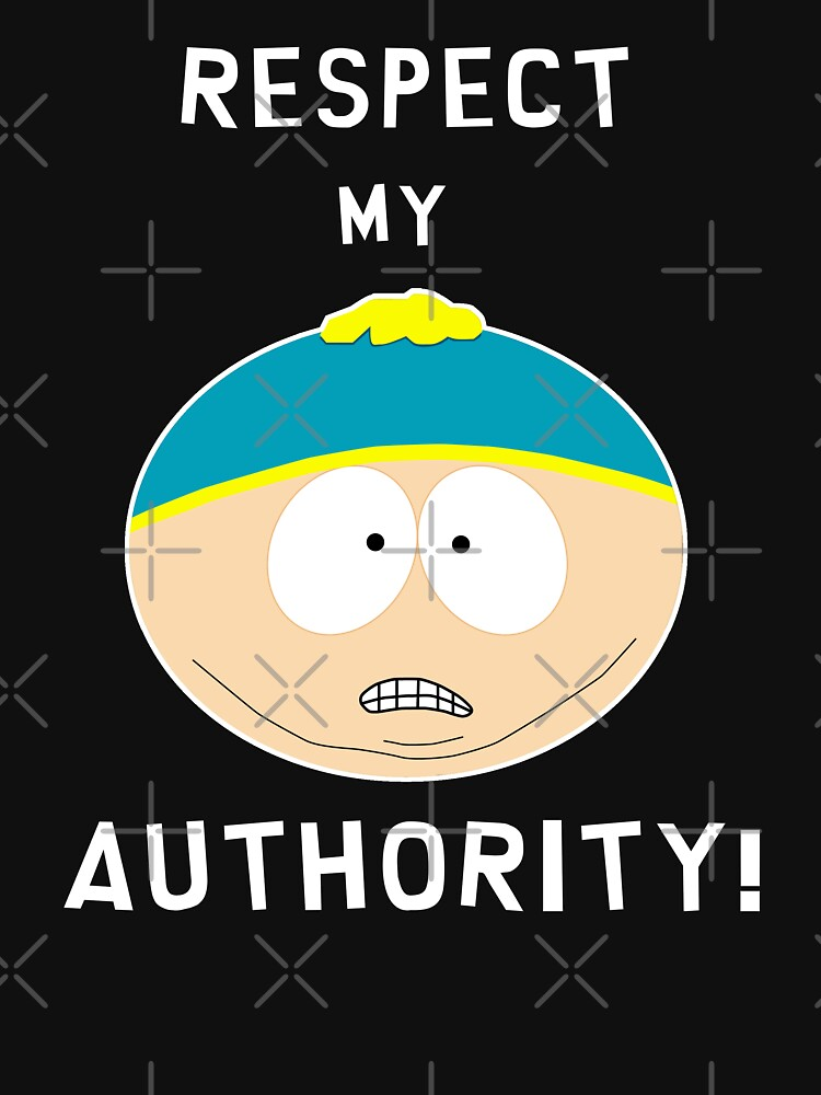 Cartman - Respect my authority | Unisex T-Shirt