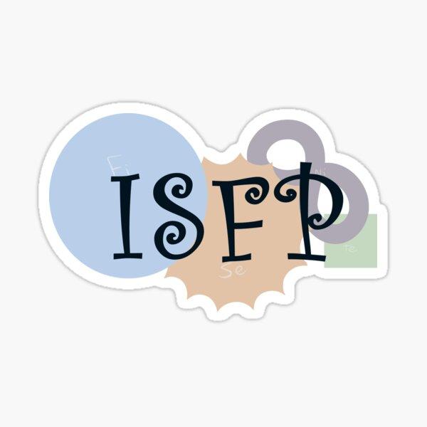 MBTI Type: ISFP Sticker