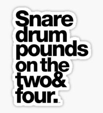 Prince - Snare Drums Pound on the Two & Four Sticker
