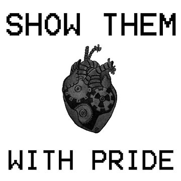 Show Them With Pride by ObscureArt