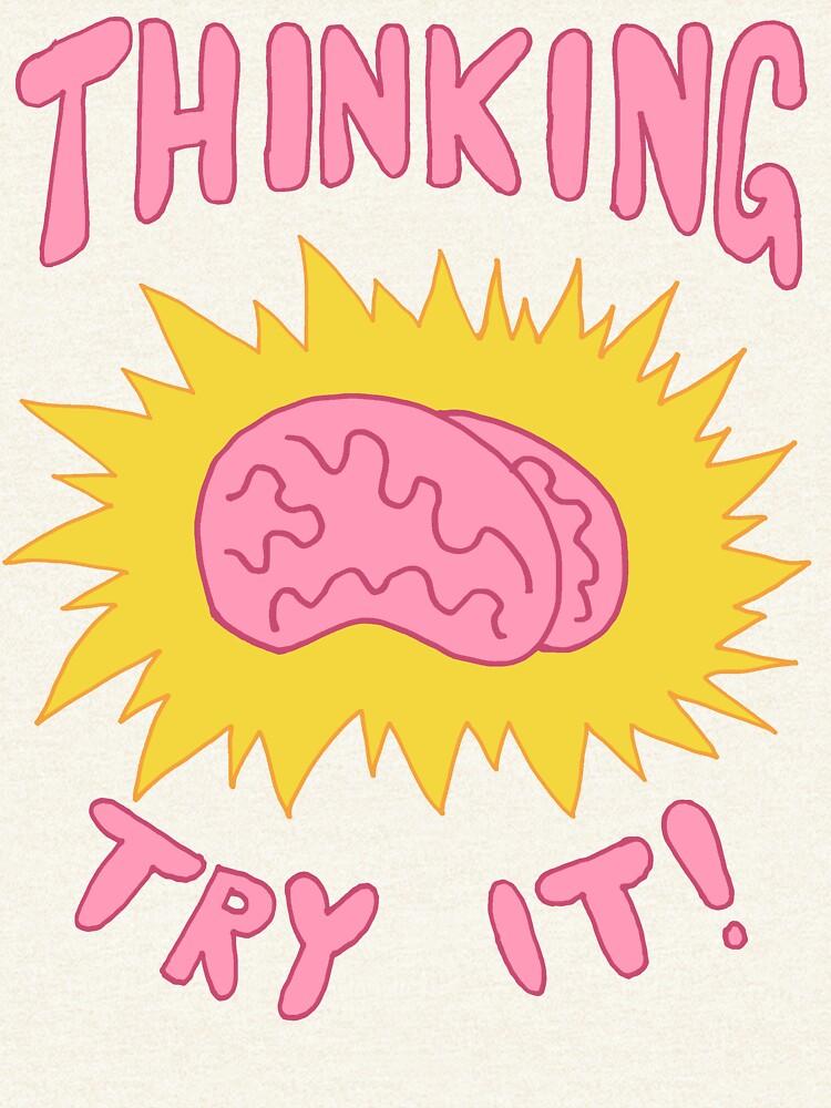 Thinking Try It! - Fabulous Brains, Man by DiabolickalPLAN