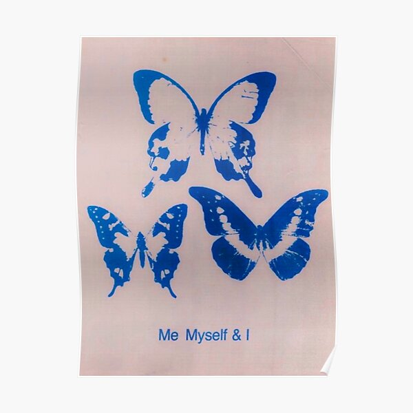ME MYSELF AND I Poster