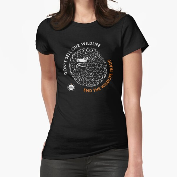 Pangolin - Don't sell our wildlife Fitted T-Shirt