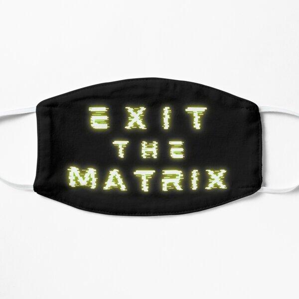 Exit The Matrix Flat Mask