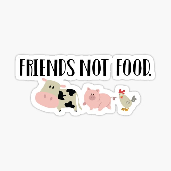 Friends Not Food - Animals Sticker