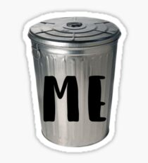 *Points to trashcan* Sticker