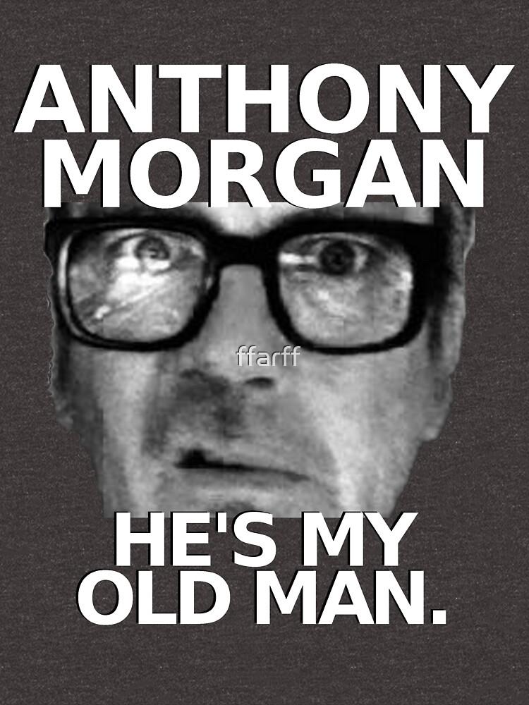 Anthony Morgan - He's My Old Man by ffarff