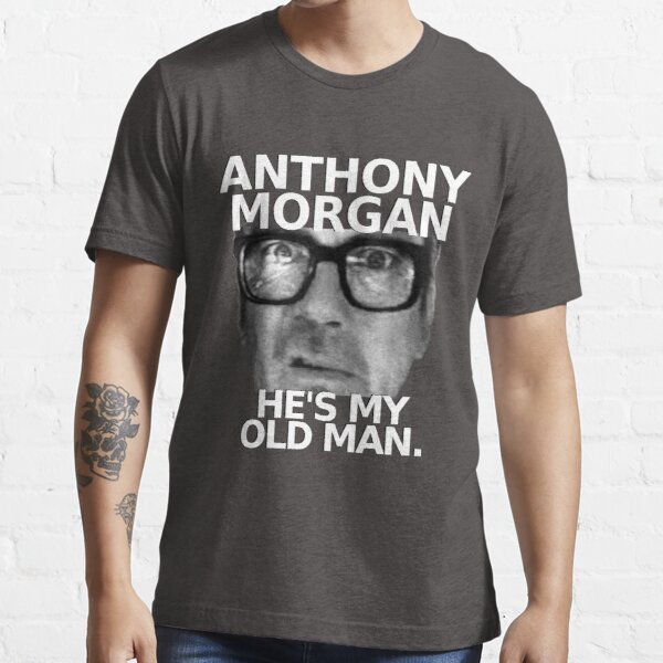 Anthony Morgan - He's My Old Man Essential T-Shirt