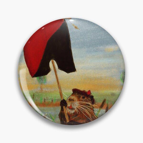 Sois fier⋅e - Ragondin Anarchiste Badge