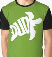 Dude (White) Graphic T-Shirt