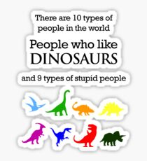 10 Types of People - Dinosaurs Sticker