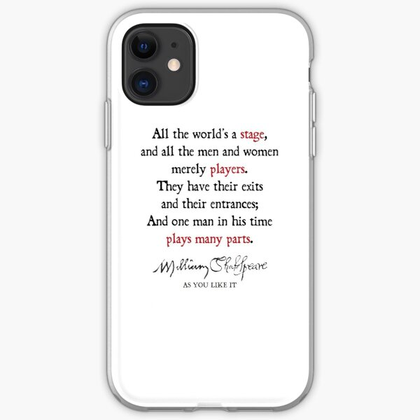All The World's a Stage iPhone Soft Case